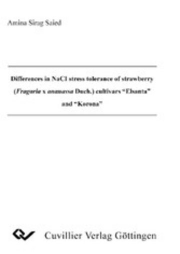 eBook Differences in NaCl stress tolerance of strawberry (Fragaria x ananassa Duch.)cultivars Elsanta and Korona Cover