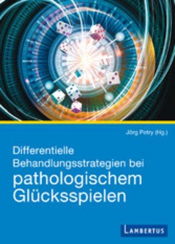 eBook Differentielle Behandlungsstrategien beim pathologischen Glücksspielen Cover