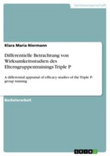 eBook Differentielle Betrachtung von Wirksamkeitsstudien des Elterngruppentrainings Triple P Cover