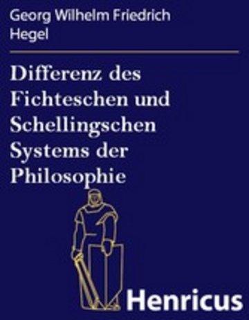 eBook Differenz des Fichteschen und Schellingschen Systems der Philosophie Cover