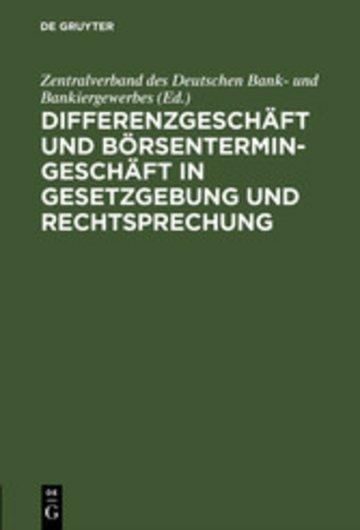 eBook Differenzgeschäft und Börsentermingeschäft in Gesetzgebung und Rechtsprechung Cover