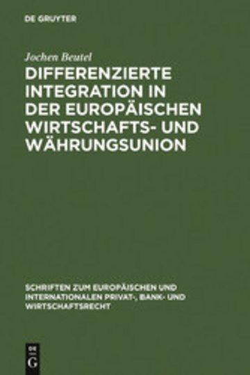 eBook Differenzierte Integration in der Europäischen Wirtschafts- und Währungsunion Cover