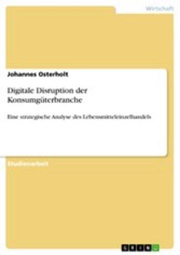 eBook Digitale Disruption der Konsumgüterbranche Cover