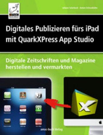 eBook Digitales Publizieren fürs iPad mit QuarkXPress und AppStudio Cover