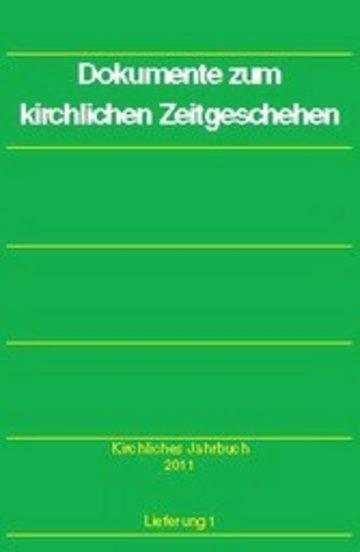 eBook Dokumente zum kirchlichen Zeitgeschehen - Kirchliches Jahrbuch 2011, Jg. 138, Lfg. 1 Cover