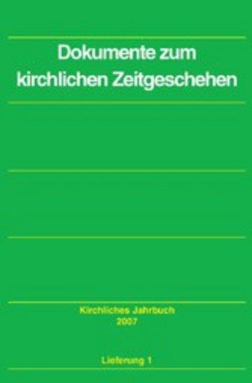 eBook Dokumente zum kirchlichen Zeitgeschehen - Kirchliches Jahrbuch, Jg. 134, Lfg. 1 Cover
