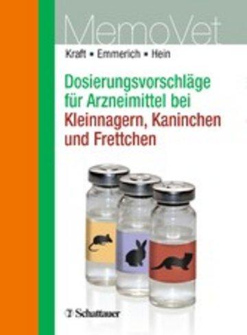 eBook Dosierungsvorschläge für Arzneimittel bei Kleinnagern, Kaninchen und Frettchen Cover