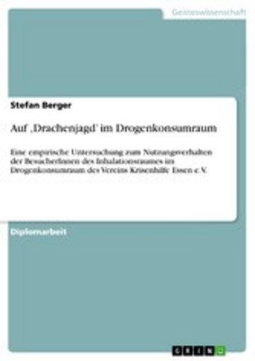 eBook Auf 'Drachenjagd' im Drogenkonsumraum Cover