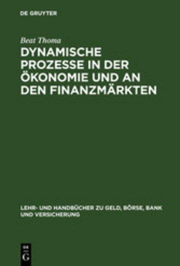 eBook Dynamische Prozesse in der Ökonomie und an den Finanzmärkten Cover