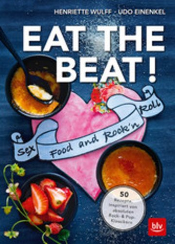 eBook EAT THE BEAT ! - Sex Food and Rock'n'Roll Cover
