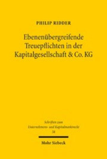 eBook Ebenenübergreifende Treuepflichten in der Kapitalgesellschaft & Co. KG Cover
