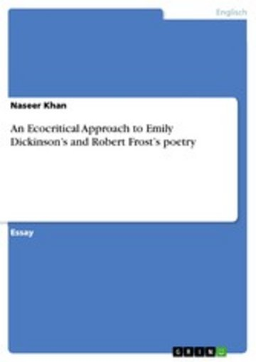 eBook An Ecocritical Approach to Emily Dickinson's and Robert Frost's poetry Cover