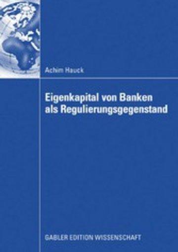 eBook Eigenkapital von Banken als Regulierungsgegenstand Cover