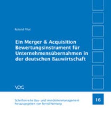 eBook Ein Merger & Acquisition Bewertungsinstrument für Unternehmensübernahmen in der deutschen Bauwirtschaft Cover