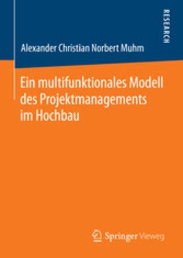 eBook Ein multifunktionales Modell des Projektmanagements im Hochbau Cover