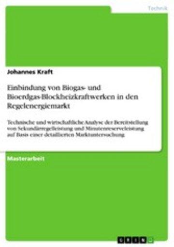 eBook Einbindung von Biogas- und Bioerdgas-Blockheizkraftwerken in den Regelenergiemarkt Cover