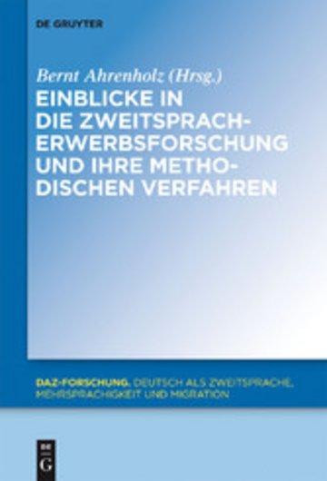 eBook Einblicke in die Zweitspracherwerbsforschung und ihre methodischen Verfahren Cover