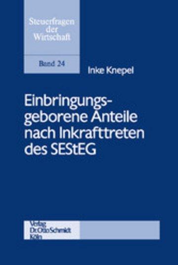 eBook Einbringungsgeborene Anteile nach Inkrafttreten des SEStEG Cover