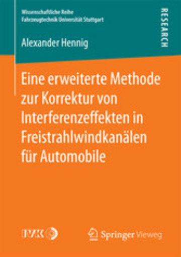 eBook Eine erweiterte Methode zur Korrektur von Interferenzeffekten in Freistrahlwindkanälen für Automobile Cover