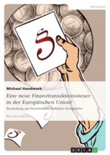 eBook Eine neue Finanztransaktionssteuer in der Europäischen Union? Cover