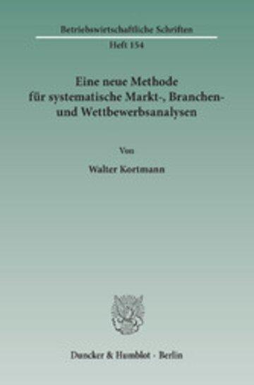 eBook Eine neue Methode für systematische Markt-, Branchen- und Wettbewerbsanalysen. Cover