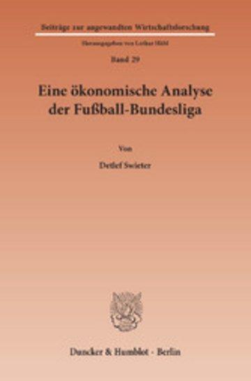 eBook Eine ökonomische Analyse der Fußball-Bundesliga. Cover