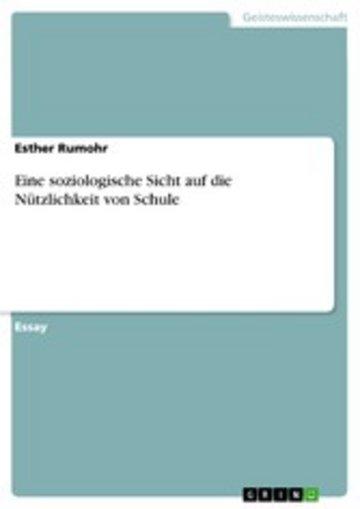 eBook Eine soziologische Sicht auf die Nützlichkeit von Schule Cover