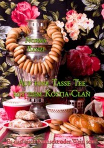 eBook Auf eine Tasse Tee mit dem Kostja-Clan Cover