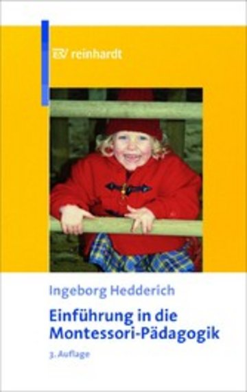eBook Einführung in die Montessori-Pädagogik - Theoretische Grundlagen und praktische Anwendung Cover