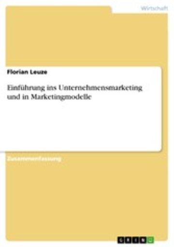 eBook Einführung ins Unternehmensmarketing und in Marketingmodelle Cover