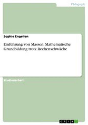 eBook Einführung von Massen. Mathematische Grundbildung trotz Rechenschwäche Cover