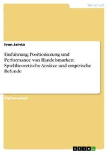 eBook Einführung, Positionierung und Performance von Handelsmarken: Spieltheoretische Ansätze und empirische Befunde Cover