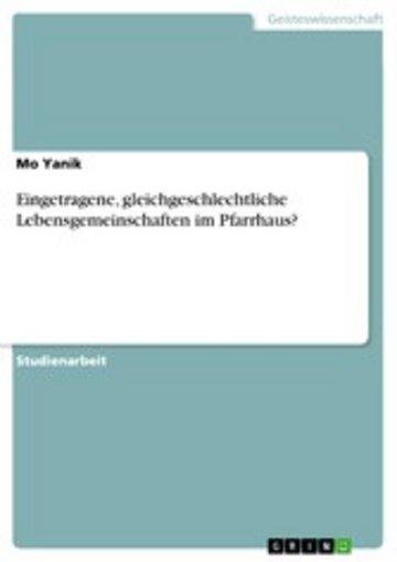 eBook Eingetragene, gleichgeschlechtliche Lebensgemeinschaften im Pfarrhaus? Cover