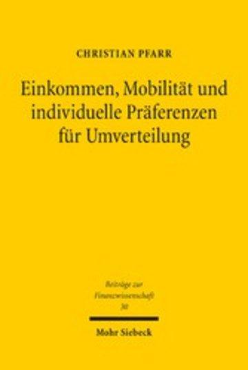 eBook Einkommen, Mobilität und individuelle Präferenzen für Umverteilung Cover