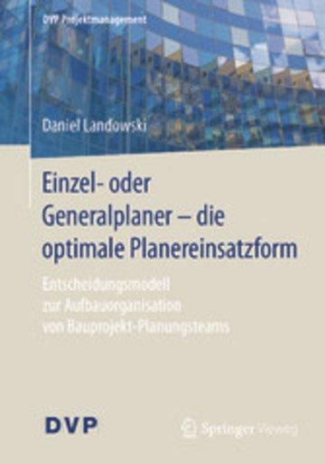 eBook Einzel- oder Generalplaner - die optimale Planereinsatzform Cover