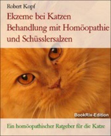 eBook Ekzeme bei Katzen Behandlung mit Homöopathie und Schüsslersalzen Cover
