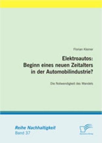 eBook Elektroautos: Beginn eines neuen Zeitalters in der Automobilindustrie? Die Notwendigkeit des Wandels Cover