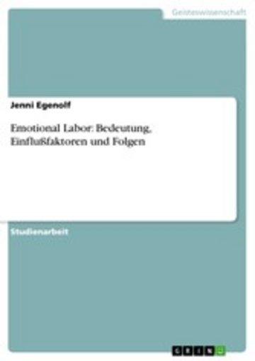 eBook Emotional Labor: Bedeutung, Einflußfaktoren und Folgen Cover
