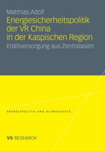 eBook Energiesicherheitspolitik der VR China in der Kaspischen Region Cover