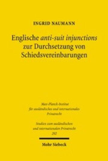eBook Englische anti-suit injunctions zur Durchsetzung von Schiedsvereinbarungen Cover