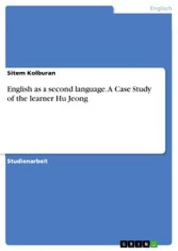 eBook English as a second language. A Case Study of the learner Hu Jeong Cover