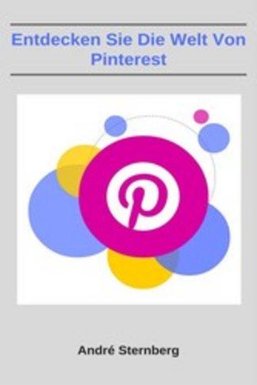 eBook Entdecken Sie die Welt von Pinterest Cover