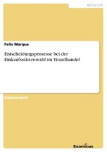 eBook Entscheidungsprozesse bei der Einkaufsstättenwahl im Einzelhandel Cover