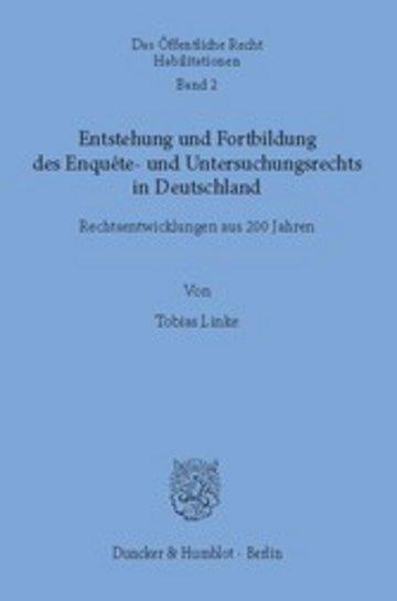 eBook Entstehung und Fortbildung des Enquête- und Untersuchungsrechts in Deutschland. Cover
