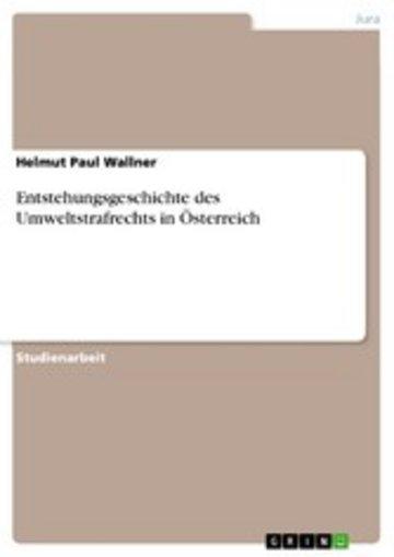 eBook Entstehungsgeschichte des Umweltstrafrechts in Österreich Cover