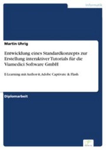 eBook Entwicklung eines Standardkonzepts zur Erstellung interaktiver Tutorials für die Viamedici Software GmbH Cover