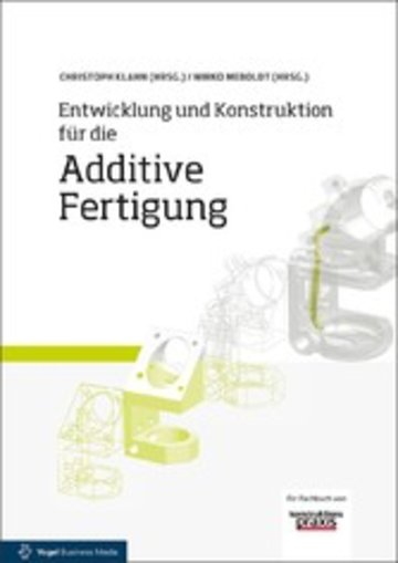 eBook Entwicklung und Konstruktion für die Additive Fertigung Cover