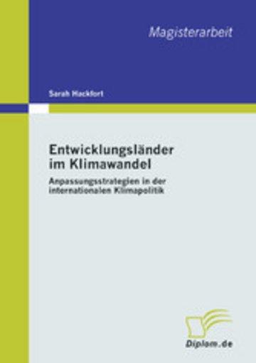 eBook Entwicklungsländer im Klimawandel: Anpassungsstrategien in der internationalen Klimapolitik Cover