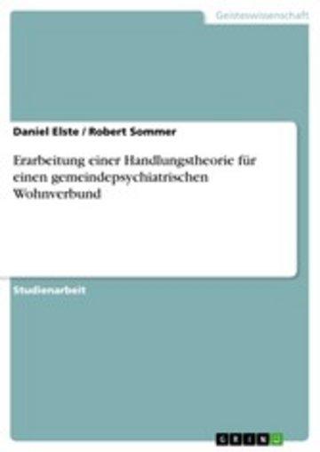 eBook Erarbeitung einer Handlungstheorie für einen gemeindepsychiatrischen Wohnverbund Cover