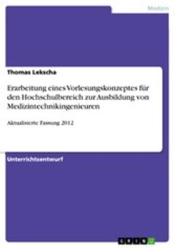 eBook Erarbeitung eines Vorlesungskonzeptes für den Hochschulbereich zur Ausbildung von Medizintechnikingenieuren Cover